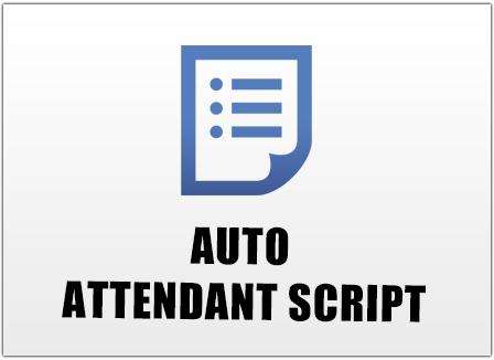 Auto Attendant Script