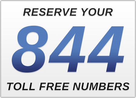 Marvelous Itu0027s Time To Reserve 844 Numbers For Your Small Business
